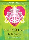 The Fiery Heart: Discovering the Source of Divine Wisdom