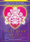 The Joy of the Heart: Acquiring a Special Kind of Wisdom
