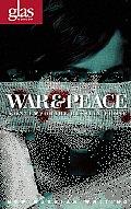 War & Peace Contemporary Russian Prose
