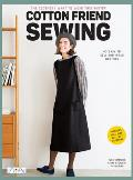 Cotton Friend Sewing East to make clothes to sew & wear quickly I want to make & wear them now