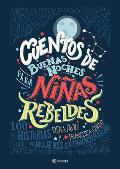 Cuentos de Buenas Noches Para Ninas Rebeldes Good Night Stories for Rebel Girls