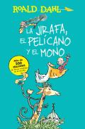 La Jirafa, El Pel?cano Y El Mono / The Giraffe, the Pelican and the Monkey