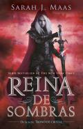 Reina de Sombras (Trono de Cristal 4) / Queen of Shadows (Throne of Glass, Book 4)