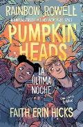Pumpkinheads Spanish Edition