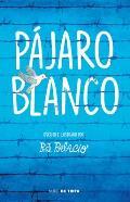 P?jaro Blanco = White Bird