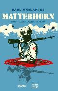 Matterhorn: Una Novela Sobre La Guerra de Vietnam