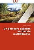 Un Parcours Explicite En Th?orie Multiplicative