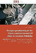 Analyse Prot?omique de Stress Environnemental Chez Le Poisson M?daka