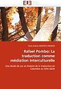 Rafael Pombo: La Traduction Comme M?diation Interculturelle