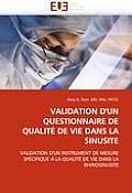 Validation d'Un Questionnaire de Qualit? de Vie Dans La Sinusite