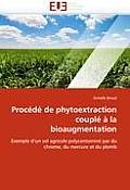 Proc?d? de Phytoextraction Coupl? ? La Bioaugmentation