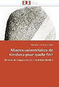 Mus?es Universitaires de Kinshasa Pour Quelle Fin?