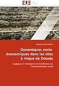 Dynamiques Socio-?conomiques Dans Les Sites ? Risque de Douala