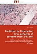 Pr?diction de l''interaction Entre G?notype Et Environnement Au Sahel