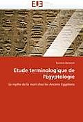 Etude Terminologique de l''egyptologie