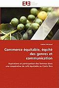 Commerce ?quitable, ?quit? Des Genres Et Communication