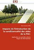 Impacts de l''introduction de la Conditionnalit? Des Aides de la Pac