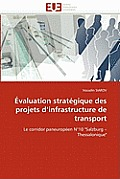 ?valuation Strat?gique Des Projets D Infrastructure de Transport