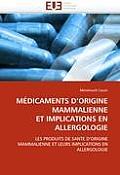 M?dicaments D Origine Mammalienne Et Implications En Allergologie