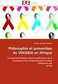 Philosophie Et Pr?vention Du Vih/Sida En Afrique