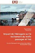 Impact de l'A?rogare Sur Le Traitement Du Trafic Passager Et Fret