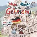 Mishi and Mashi go to Germany: Mishi and Mashi Visit Europe
