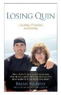 Losing Quin: A journey of injustice and healing