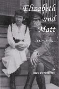 Elizabeth and Matt: A Love Story