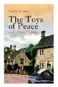 The Toys of Peace and Other Papers: 33 Stories: The Wolves of Cernogratz, The Penance, The Phantom Luncheon, Bertie's Christmas Eve, The Interlopers,
