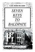 SEVEN KEYS TO BALDPATE (Mystery Classic): Mysterious Thriller in a Closed Mountain Hotel