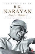 The Very Best of R.K. Narayan: Timeless Malgudi