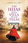 Las Hijas de la Villa de Las Telas / The Daughters of the Cloth Villa