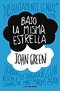 Bajo La Misma Estrella The Fault in Our Stars