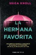 Hermana Favorita, La