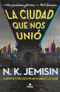 La Ciudad Que Nos Uni? / The City We Became