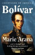 Bol?var: Libertador de Am?rica / Bolivar: American Liberator