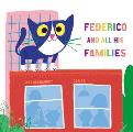 Federico & All His Families