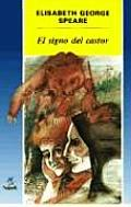 El Signo Del Castor Sign Of The Beaver