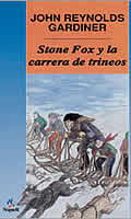 Stone Fox y la Carrera de Trineos Stone Fox & the Sled Race