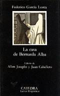 La Casa De Bernarda Alba The House of Bernarda Alba