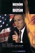 El Neron del Siglo XXI: George W. Bush, Presidente de Eeuu