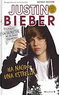 Justin Bieber: Ha Nacido una Estrella = Justin Bieber