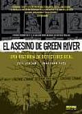 El Asesino De Green River Una Historia De Detectives Real