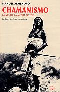 Chamanismo: La Via de la Mente Nativa