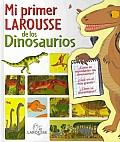 Mi primer Larousse de los Dinosaurios / My First Larousse of Dinosaurs