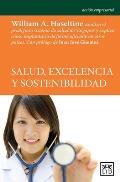 Salud, Excelencia Y Sostenibilidad: William A. Haseltine Analiza El Prodigioso Sistema de Salud de Singapur, Uno de Los M?s Modernos, Eficientes Y Bar