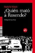 Quien mato a Rosendo? / Who Killed Rosendo?
