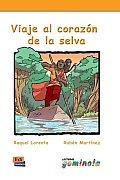 Viaje al corazon de la selva / Journey to Heart of the Jungle
