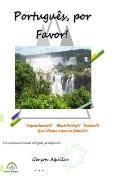 Portugu?s, por Favor!