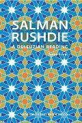 Salman Rushdie: A Deleuzian Reading